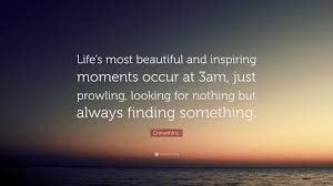 "Most Beautiful Quotes About Life Best Of CrimethInc Quote ""Life's Most Beautiful And Inspiring Moments"