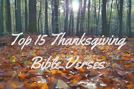 Thanksgiving Quotes In The Bible Awesome 48 Excellent Bible Verses On Being Thankful