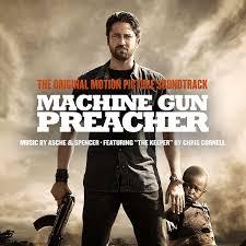Magnificent Machine Gun Preacher Movie Review Ideas Example Resume