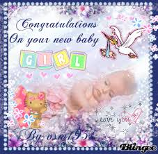 New Baby Congrats Congratulations On Your New Baby Picture 129825579 Blingee Com