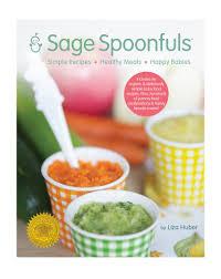 Sage Spoonfuls Simple Recipes Healthy Meals Happy Babies
