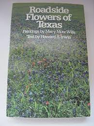 9780292770096 Roadside Flowers Of Texas Elma Dill Russell Spencer
