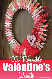 diy reversible valentines wreath kitchencents com