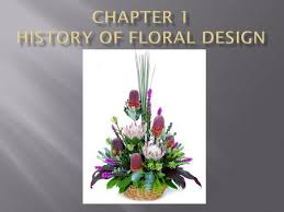 history of floral design powerpoint the history of floral design ppt download