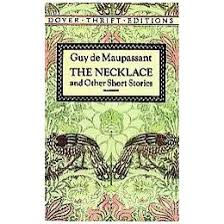 irony in guy de maupassant s the necklace schoolworkhelper