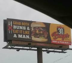 The New Billboard For My Local Burger Place From R Funny