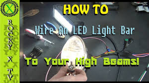 How To Hook Up A Light Bar 3 Way Switch How To Wire Your Light Bar To Work With Your High Beams By Itself On Off On Switch