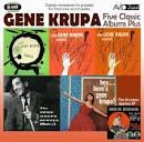 Five Classic Albums Plus: The Gene Krupa Sextet #1/#2/#3/Hey Here's Gene Krupa/The Gene
