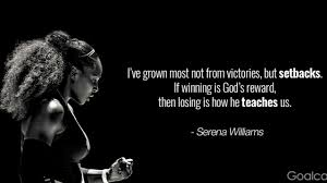 Top 20 Serena Williams Quotes To Inspire You To Rise Up And Win