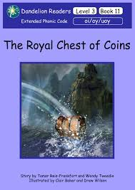 dandelion readers level 3 book 11 the royal chest of coins sequence oi oy