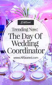 Duties Of An Event Planner Day Of Wedding Coordinator Defined And Explained