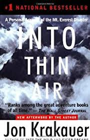 into thin air a personal account of the book by jon krakauer into thin air a personal account of the mt everest disaster
