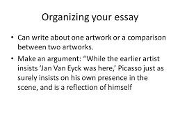 writing workshop art fall a thesis statement tells the reader organizing your essay can write about one artwork or a comparison between two artworks