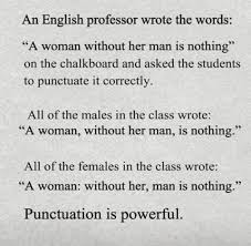 Punctuation Quotes Power Of Punctuation Quotable Quotes Quotes