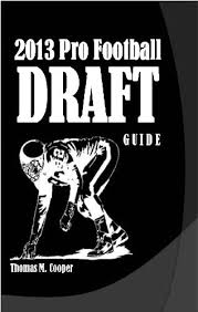 The 2013 Pro Football Draft Guide Ebook Thomas Cooper