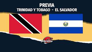 Trinidad y Tobago Vs. El Salvador ...