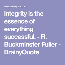 Quotes About Integrity Adorable R Buckminster Fuller Quotes Buckminster Fuller Integrity And