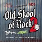 Old Skool of Rock, Vol. 2