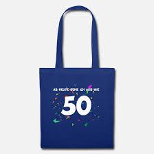 50 Geburtstag Happy Birthday Lustig Spruch 50 Jahr Stoffbeutel