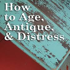 this post is actually about achieving that well worn loved aged and antique look antique looking furniture cheap