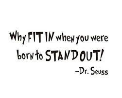 Why Fit In When You Were Born Quote Dr Seuss Inspirational Vinyl Wall Sticker