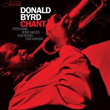 """<b>Donald Byrd</b> """"<b>Chant</b>"""" (1961) :: Get the... - Blue Note Records"""
