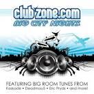 Clubzone.com Presents: Big City Nights
