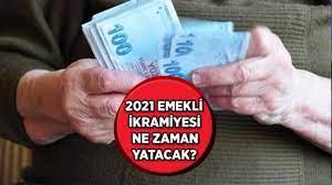 2021 Emekli Ramazan bayram ikramiyesi ne zaman verilecek?
