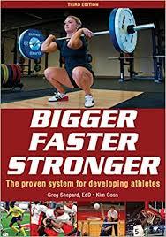 Bigger Faster Stronger R Gregory Shepard Kim Goss