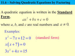 a quadratic equation is written in the standard form