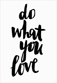 Do What You Love Quotes Extraordinary ETC INSPIRATION QUOTE DO WHAT YOU LOVE MOTIVATIONAL QUOTE VIA A PAIR
