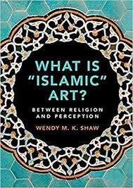 Islamic Art History: The Myth of Secularity  