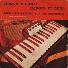 Pier Leo Savona - Vienna! Vienna! / Raggio Di Luna (Vinyl)   Discogs