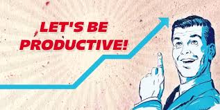 Image result for be productive