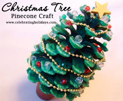 Pine Cone Christmas Decorations Pinecone Christmas Tree Craft Celebrating Holidays