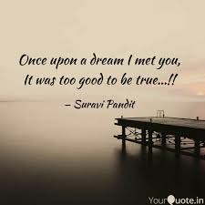 Once Upon A Dream Quotes Best of Once Upon A Dream I Met Y Quotes Writings By Suravi Pandit