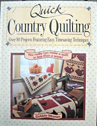 Quick Country Quilting Book by Debbie Mumm by CurlicueCreations ... & Quick Country Quilting Book by Debbie Mumm by CurlicueCreations, $10.58 Adamdwight.com