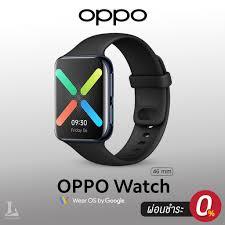 OPPO Watch 46mm (Wi-Fi)   เครื่องศูนย์ไทยประกัน 1 ปีเต็ม