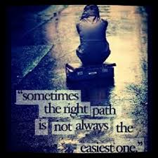 The Right Path Quote Interesting Life Path Quote