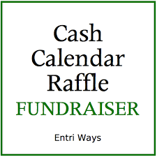 Cash Raffles School Fundraiser Cash Calendar Raffle Entri Ways