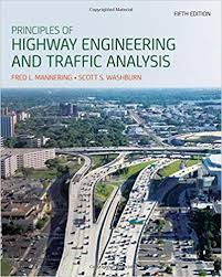 Principles of Highway Engineering and Traffic Analysis: Fred L ...