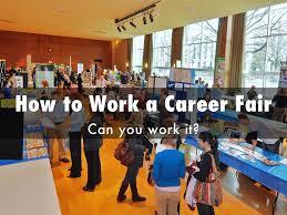 how to work a career fair by mrsgardley how to work a career fair