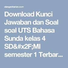 Soal latihan bahasa sunda kelas 2 sd/mi semester 1. Pin Di Download