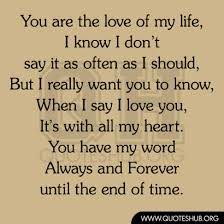 You Are The Love Of My Life Quotes New Download The Love Of My Life Quotes Ryancowan Quotes