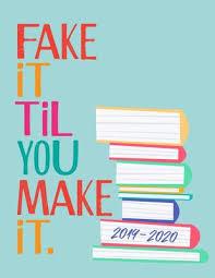 Monthly Academic Calendar Fake It Til You Make It 2019 2020 Student Academic Planner
