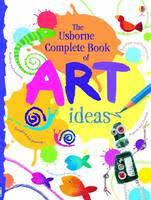 the usborne plete book of art ideas reduced spiral bound