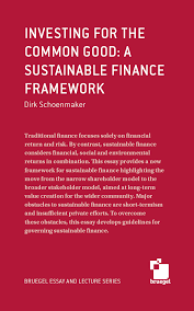 investing for the common good a sustainable finance framework investing for the common good a sustainable finance framework bruegel