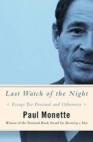 com last watch of the night essays too personal and  last watch of the night essays too personal and otherwise by monette paul