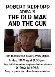 Check spelling or type a new query. May Cinema Night Robert Redford In The Old Man And The Gun Hursley Clubhouse