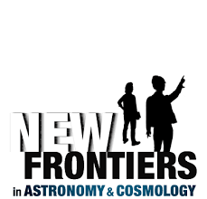 new frontiers in astronomy and cosmology an international grant  new frontiers in astronomy and cosmology
